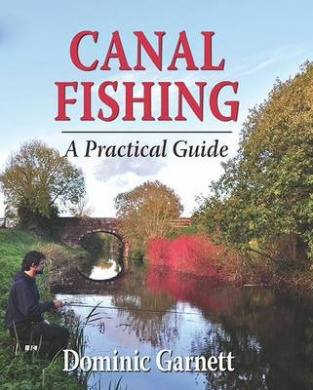 Canal Fishing: The Practical Guide