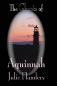 The Ghosts of Aquinnah
