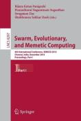 Swarm, Evolutionary, and Memetic Computing