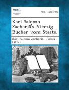 Karl Salomo Zacharia's Vierzig Bucher Vom Staate. [GER]