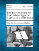 The Law Relating to Real Estate Agents' Rights to Commission