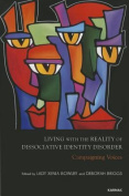 Living with the Reality of Dissociative Identity Disorder