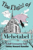 The Flight of Mehetabel
