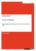 La Loi Et L'Histoire [FRE]