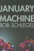 January Machine