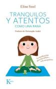 Tranquilos y Atentos Como una Rana. W/CD [Spanish]