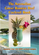 The Australian Great Barrier Reef Cocktail Book