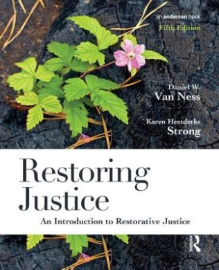 Restoring Justice: An Introduction to Restorative Justice