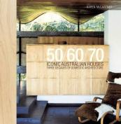 50/60/70 - Iconic Australian Houses