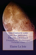 The Empath and the Archetypal Drama Triangle