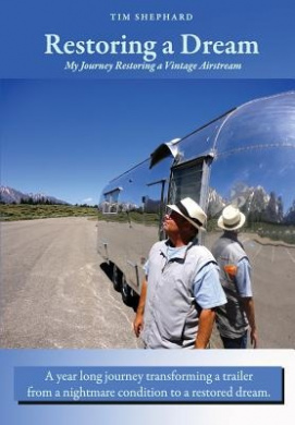 Restoring a Dream: My Journey Restoring a Vintage Airstream