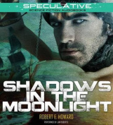 Shadows in the Moonlight [Audio]