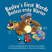 Bosley's First Words