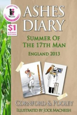 Ashes Diary - Summer of the 17th Man: England 2013