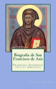 Biografia de San Francisco de Asis [Spanish]