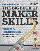 The Big Book of Maker Skills (Popular Science)