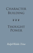 Character Building--Thought Power