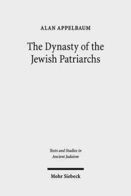 The Dynasty of the Jewish Patriarchs