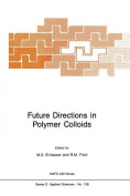 Future Directions in Polymer Colloids