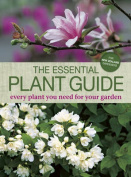 The Essential Plant Guide