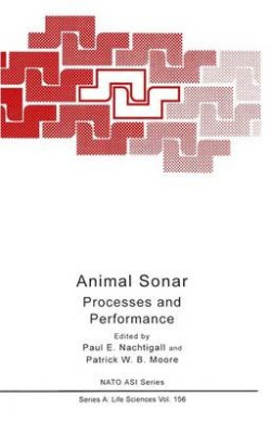 Animal Sonar: Processes and Performance (NATO Science Series A)
