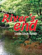 By the River's End