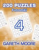 Futoshiki 4: 200 Puzzles