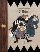 Utagawa Kuniyoshi's 47 Ronin