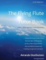 The Flying Flute Tutor Book