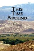This Time Around: Passport