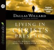 Living in Christ's Presence [Audio]