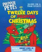 Prepper Pete's Twelve Days of Prepper Christmas