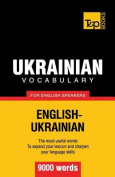 Ukrainian Vocabulary for English Speakers - 9000 Words