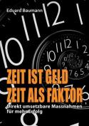 Zeit Ist Geld - Zeit ALS Faktor