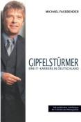 Gipfelsturmer - Eine It-Karriere in Deutschland - [GER]