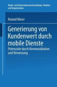 Generierung Von Kundenwert Durch Mobile Dienste [GER]