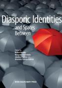 Diasporic Identities and Spaces Between