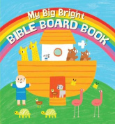 My Big Bright Bible Board Book [Board book]