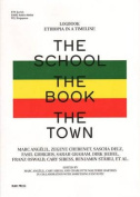 The School, the Book, the Town - Logbook of Ethiopia in a Timeline