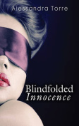 BLINDFOLDED INNOCENCE (Spice)