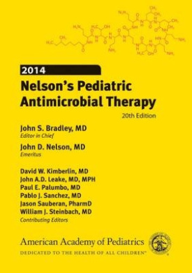 Nelson's Pediatric Antimicrobial Therapy: 2014