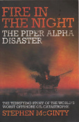 Fire in the night - The piper alpha disaster