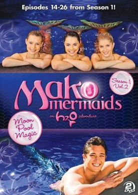 Mako Mermaids - An H2O Adventure: Season 1 - Moon Pool Magic