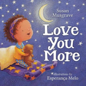 Love You More [Board Book]