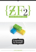 Learn Zf2: Learning by Example