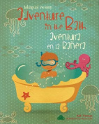 Adventure in the Bath / Aventura En La Banera