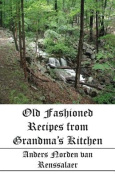 Old Fashioned Recipes from Grandma's Kitchen