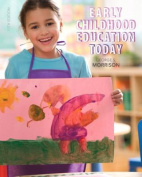 Early Childhood Education Today with Video-Enhanced Pearson eText Package