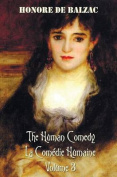 The Human Comedy, La Comedie Humaine, Volume 3