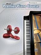 Alfred's Premier Piano Course Technique 6